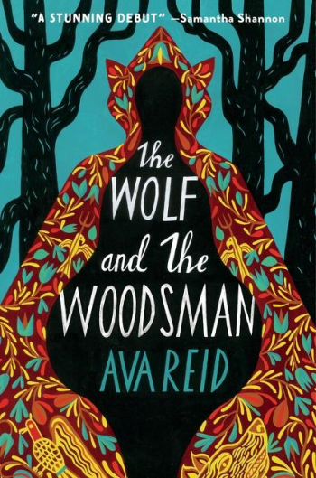 The Wolf and the Woodsman by Ava Reid - Book Cover
