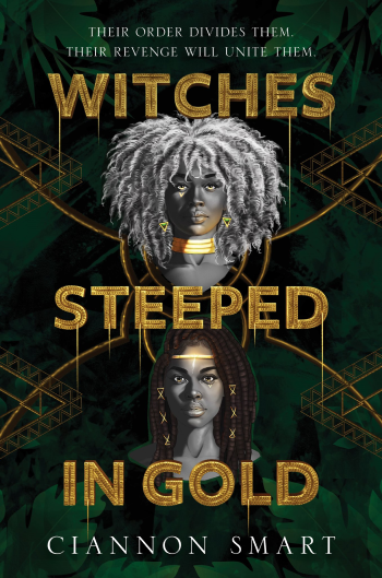 Witches Steeped in Gold by Ciannon Smart - Cover Image