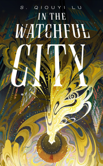 In the Watchful City by S. Qiouyi Lu - Book Cover