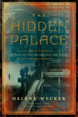 Hidden Palace by Helene Wecker - Book Cover