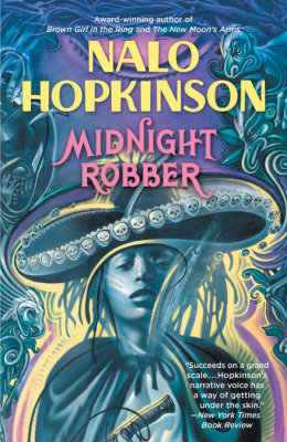 Midnight Robber by Nalo Hopkinson - Book Cover