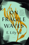 On Fragile Waves by E. Lily Yu - Book Cover