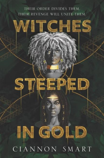 Witches Steeped in Gold by Ciannon Smart - Book Cover