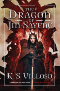 The Dragon of Jin-Sayeng by K. S. Villoso - Book Cover