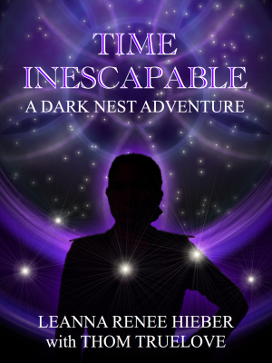Time Inescapable by Leanna Renee Hieber with Thom Truelove - Book Cover