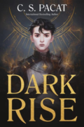 Dark Rise by C.S. Pacat - Book Cover