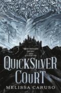 The Quicksilver Court by Melissa Caruso - Book Cover